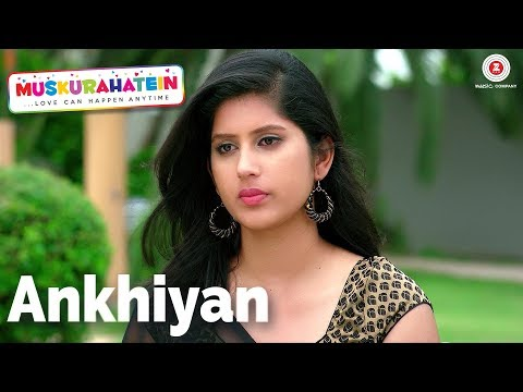Ankhiyan (Female) Songs mp3 download and Lyrics