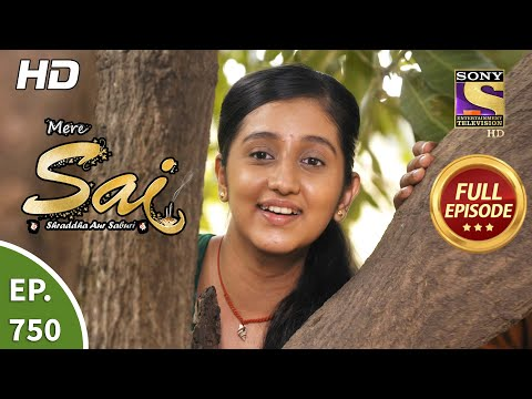 Mere Sai - Ep 750 - Full Episode - 25th November, 2020
