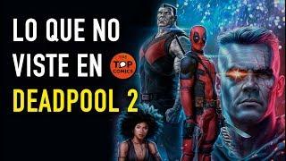 Curiosidades Deadpool 2