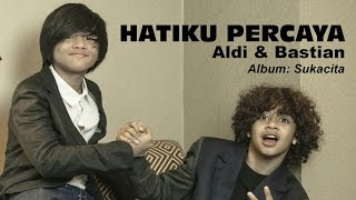 Hatiku Percaya - Aldi & Bastian (Coboy Junior -2) Video