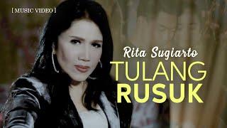 Video Rita Sugiarto - Tulang Rusuk [Official Music Video] MP3, 3GP, MP4, WEBM, AVI, FLV Maret 2019