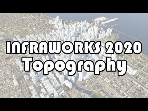 Autodesk Infraworks. Topography (Quick Review)