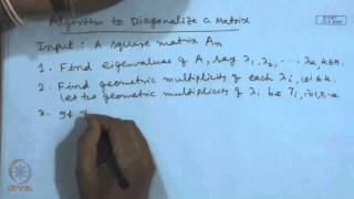 Mod-01 Lec-06 Method To Find Eigenvalues And Eigenvectors, Diagonalization Of Matrices