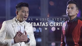 Brootwinz | Cinta Sebatas Cerita (Official Music Video)