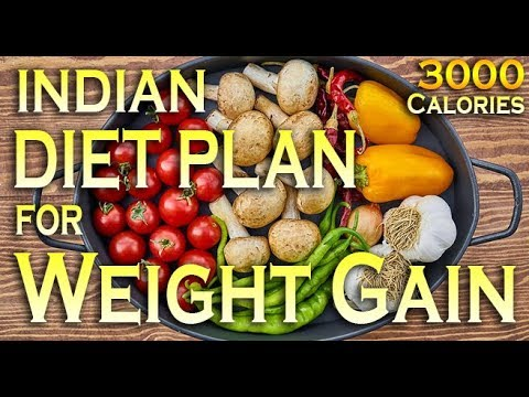 3000 Calories Indian diet plan for weight gain