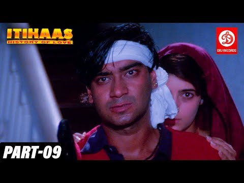 Itihaas - Bollywood Action Movies Part -09 Ajay Devgan & Twinkle Khanna - History of Love Full Movie
