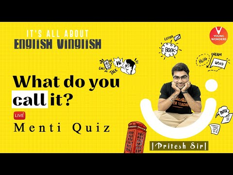What Do You Call It? | English Vocabulary | Class 6 - 8 | Young Wonders | Pritesh Sir
