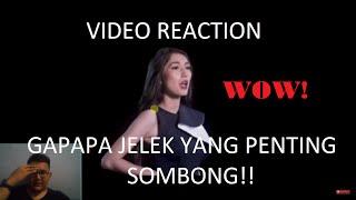 Video Reaction - Gapapa Jelek yang Penting Sombong