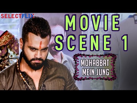Movie Scene 1 - Mohabbat Mein Jung(nanna Ninna Prema Kathe) - Hindi Dubbed Movie | Vijay Raghavendra