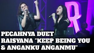 download lagu download musik download mp3 Pecahnya duet Raisa Isyana dengan lagu Keep Being You & Anganku Anganmu