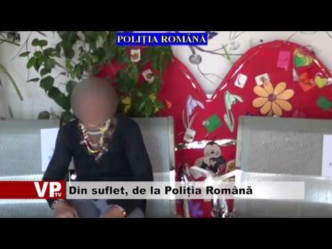 Din suflet, de la Poliția Română