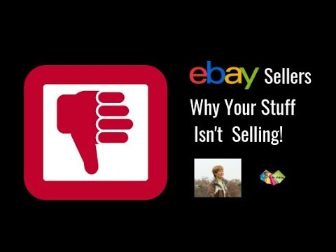 eBay Sellers Why Your Stuff Isnt Selling! р р
