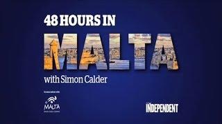 48 Hours in Malta with Simon Calder