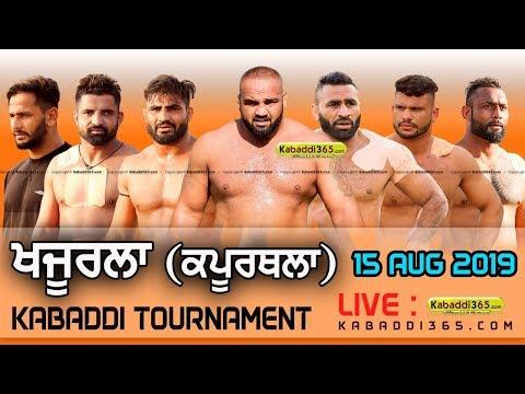 Khajurla (Kapurthala) Kabaddi Tournament 15 Aug 2019