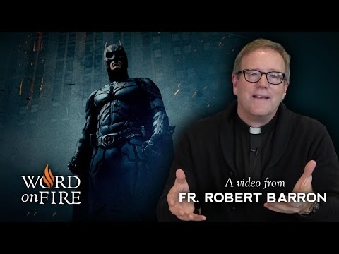 "Father Barron on ""The Dark Knight"" (Spoilers)"