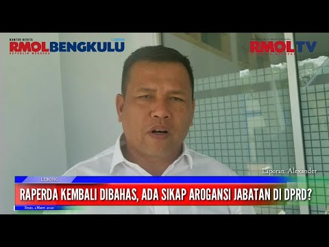 Raperda Kembali Dibahas, Ada Sikap Arogansi Jabatan Di DPRD?