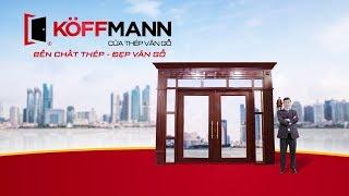 Koffmann | Bền chất thép - đẹp vân gỗ