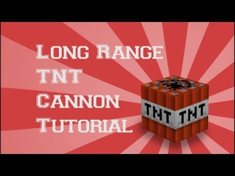 Long Range TNT Cannon Tutorial
