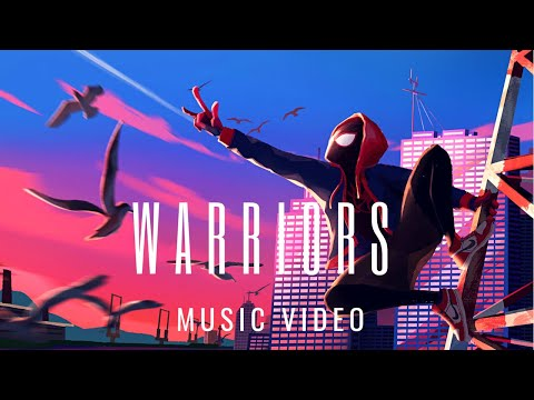 SPIDER-MAN: INTO THE SPIDER-VERSE - Warriors | Imagine Dragons Music Tribute