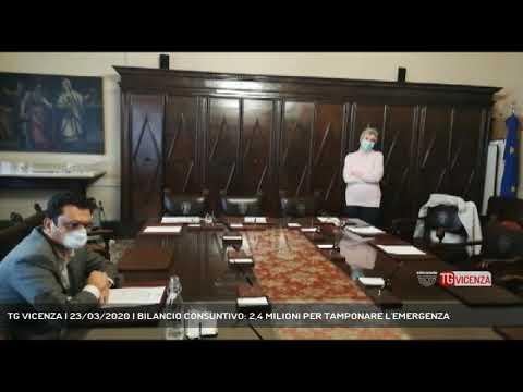 TG VICENZA | 23/03/2020 | BILANCIO CONSUNTIVO: 2,4 MILIONI PER TAMPONARE L'EMERGENZA