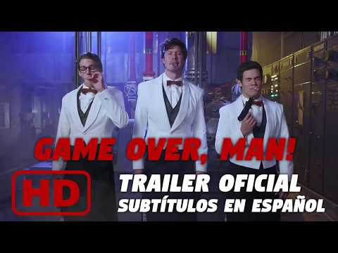 Game Over, Man! (2018) Tráiler oficial subtitulado