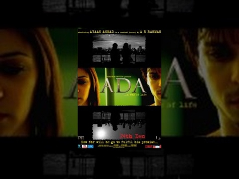 Watch Ada... A way Of Life (2011) Full Movie Hindi