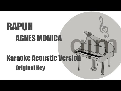 Video Rapuh Agnes Monica Karaoke Acoustic Original Key download in MP3, 3GP, MP4, WEBM, AVI, FLV January 2017