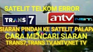 Nonton Cara cari Kembali Siaran TRANS7,TRANS TV dan ANTV yang hilang di Karenakan Satelit Telkom1 Gangguan Film Subtitle Indonesia Streaming Movie Download