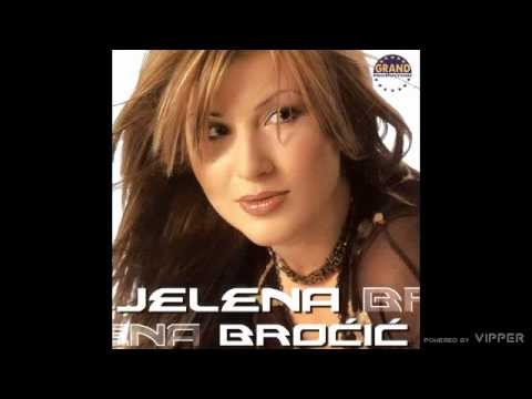 Jelena Brocic - Zbogom, zbogom - (Audio 2003)