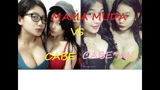 GOYANG HOT MAMA MUDA VS CABE CABEAN
