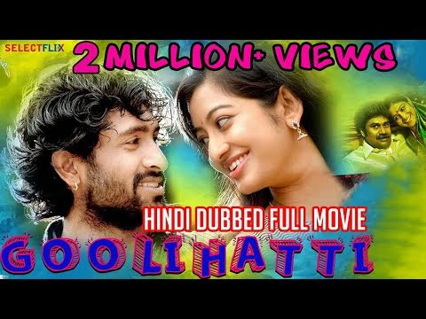 Goolihatti - Hindi Dubbed Full Movie | Sharath Lohitashwa, Pavan Surya, Bhargav Kiran