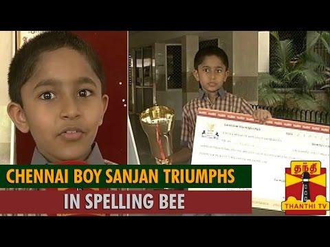 Chennai Boy  Sanjan  Triumphs at International Spelling Bee Competition held at Abu Dhabii