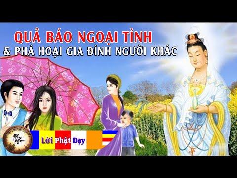 Tội Ác phải chịu của Kẻ NGOẠI TÌNH và Phá Hoại Gia Đình Người Khác - Truyện Phật giáo Về Sắc Dục - Thời lượng: 55 phút.