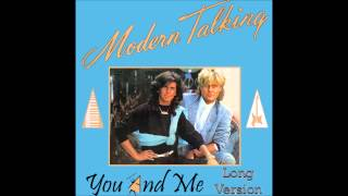 Download Lagu Modern Talking - You And Me  Long Version Mp3