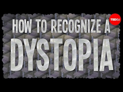 How To Recognize A Dystopia