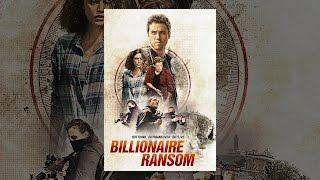 Nonton Billionaire Ransom Film Subtitle Indonesia Streaming Movie Download