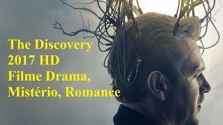 A Descoberta 2017  The Discovery 2017    Filme Original Netflix   Filme Drama  Mist  Rio  Romance