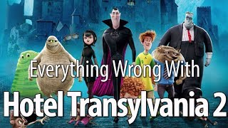 Video Everything Wrong With Hotel Transylvania 2 In 13 Minutes Or Less MP3, 3GP, MP4, WEBM, AVI, FLV Januari 2019