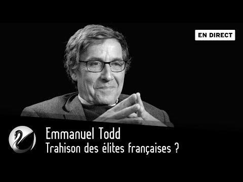 Emmanuel Todd: Trahison des élites françaises?