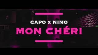 CAPO - MON CHÉRI ft. NIMO (prod. von Zeeko & Veteran) [Official Audio]