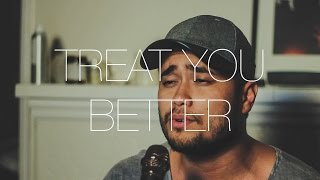 Video Treat You Better - Shawn Mendes (Cover by Travis Atreo) MP3, 3GP, MP4, WEBM, AVI, FLV Maret 2017