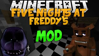 Minecraft Mods    FIVE NIGHTS AT FREDDY'S!!!    Freddy, Bonnie, and MORE!!!    Mod Showcase [1.7.10]