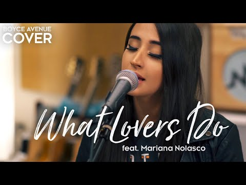 Video What Lovers Do - Maroon 5 (Boyce Avenue ft. Mariana Nolasco acoustic cover) on Spotify & Apple download in MP3, 3GP, MP4, WEBM, AVI, FLV January 2017