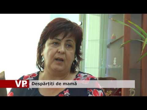 Despărțiți de mamă