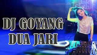Video DJ GOYANG DUA JARI 2018 MP3, 3GP, MP4, WEBM, AVI, FLV Oktober 2018