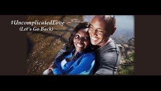 Carl Brister videoklipp Uncomplicated Love