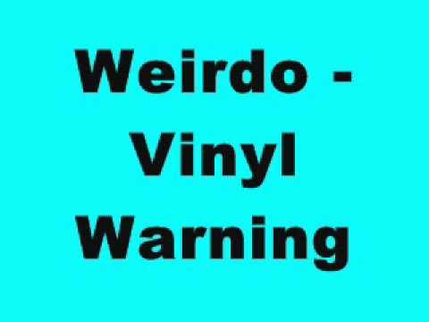 Weirdo - Vinyl Warning (Tinrib Records)