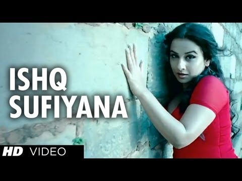 Ishq Sufiyana - The Dirty Picture (2011)