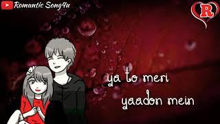Bheegi Bheegi Raaton Mein | Latest Whatsapp Status | Romantic Song4u