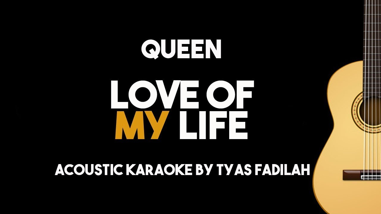 Queen – Love Of My Life (Acoustic Guitar Karaoke Backing Track with Lyrics)